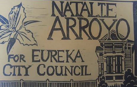 Natalie Arroyo for Eureka City Council